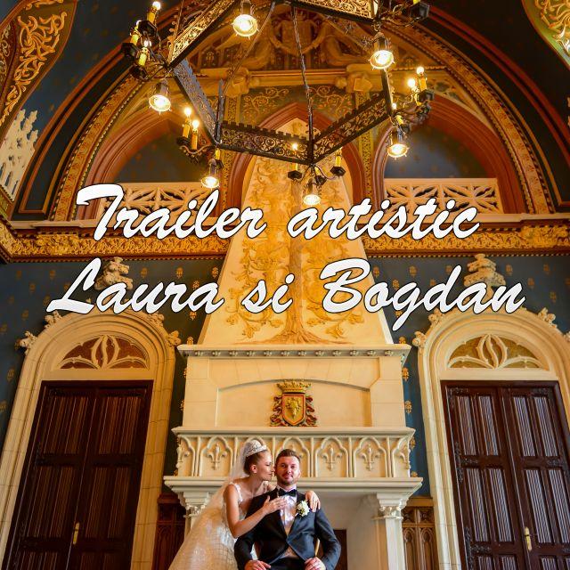 Trailer artistic Nunta Laura si Bogdan